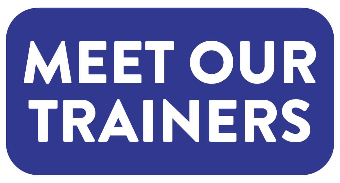 MEET OUR TRAINERS BUTTON